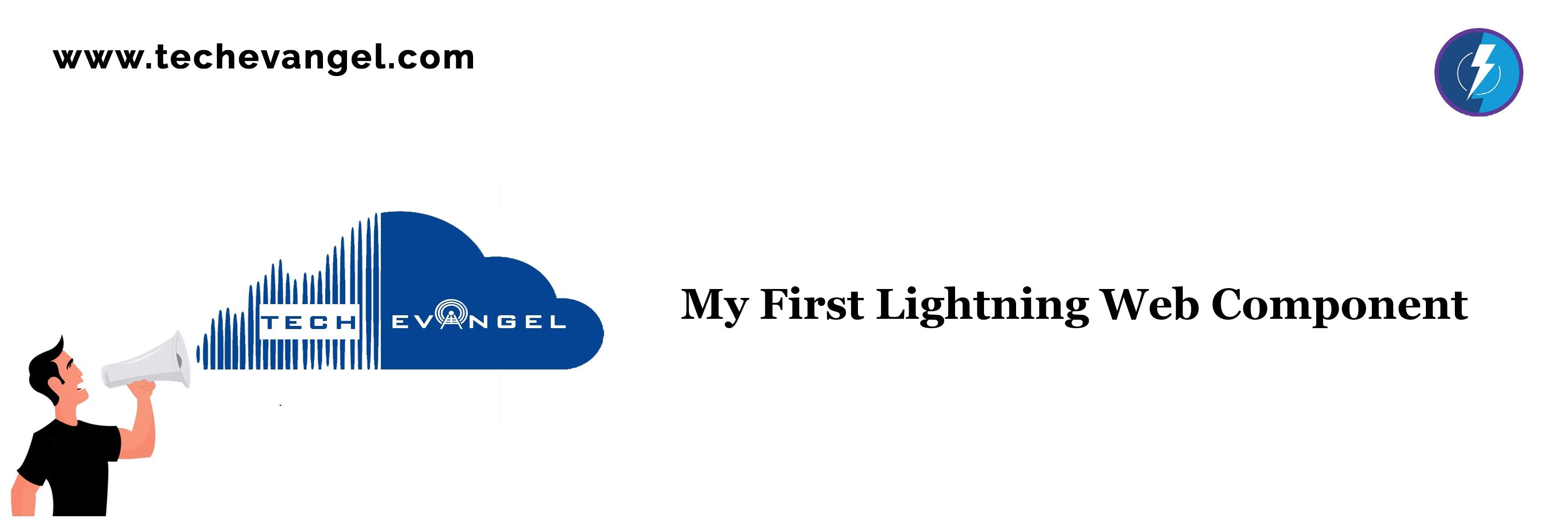 My First Lightning Web Component – Tech Evangel